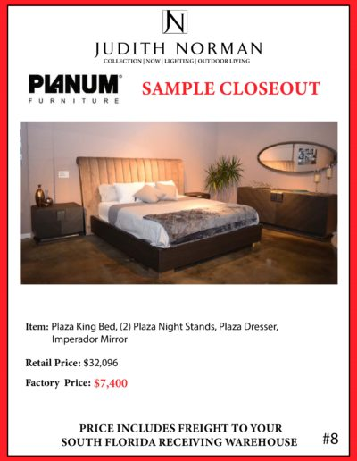 8 --- Plaza King Bed, (2) Plaza Night Stands, Plaza Dresser,